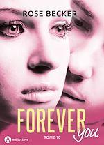 Télécharger le livre :  Forever you - 10