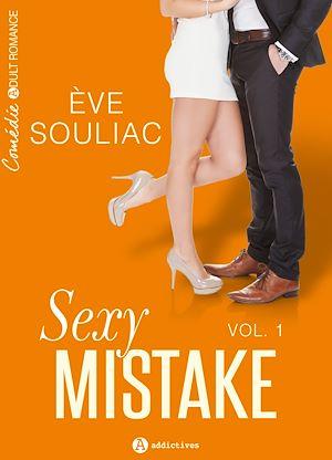 Téléchargez le livre :  Sexy Mistake - Volume 1