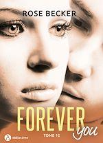 Télécharger le livre :  Forever you - 12