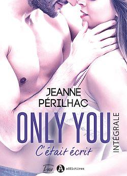 Télécharger le livre :  Only You : C'était écrit - L'intégrale