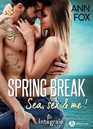 Téléchargez le livre :  Spring Break - L'intégrale