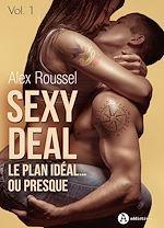 Télécharger le livre :  Sexy Deal - Volume 1