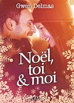 Télécharger le livre :  Noël, toi et moi