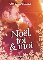 Télécharger le livre :  Noël, toi & moi - Teaser
