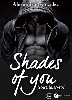 Téléchargez le livre :  Shades of You - 1 : Souviens-toi - Teaser
