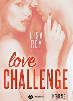 Télécharger le livre :  Love Challenge - L'intégrale