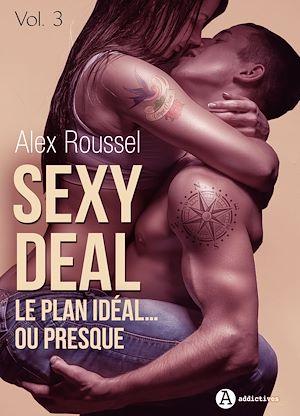 Téléchargez le livre :  Sexy Deal - Volume 3