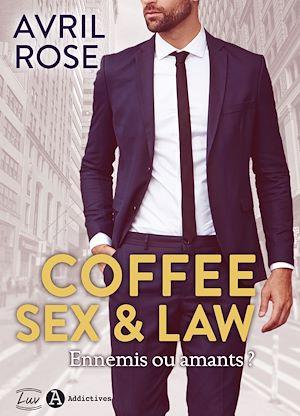 Téléchargez le livre :  Coffee, Sex and Law - Teaser