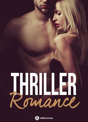 Téléchargez le livre :  Thriller Romance - 4 histoires