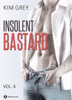 Télécharger le livre :  Insolent Bastard - Volume 4
