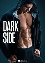 Télécharger le livre :  Dark Side - 3 sexy romances