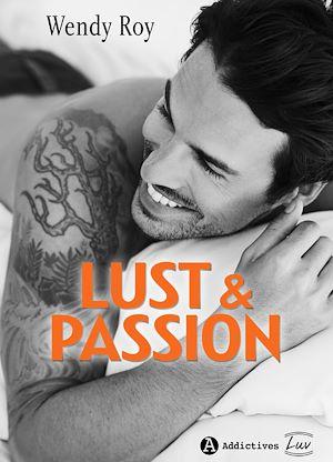 Téléchargez le livre :  Lust & Passion