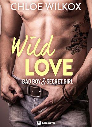 Téléchargez le livre :  Wild Love - Teaser