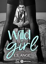 Télécharger le livre :  Wild Girl - A corps perdus - Teaser