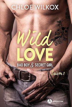 Télécharger le livre :  Wild Love - Saison 1