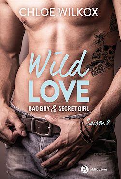 Télécharger le livre :  Wild Love - Saison 2