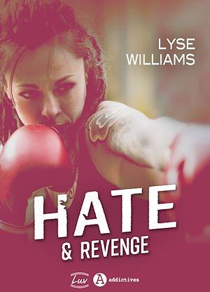 Téléchargez le livre :  Hate & Revenge