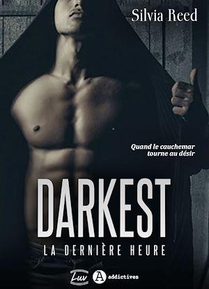 Téléchargez le livre :  Darkest - La dernière heure