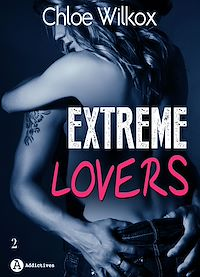 Télécharger le livre : Extreme Lovers - 2 - Saison 1