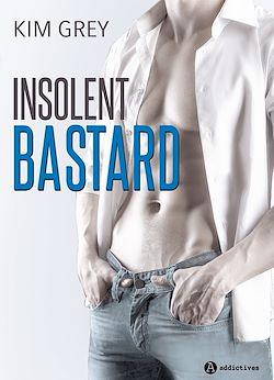 Télécharger le livre :  Insolent Bastard - Teaser