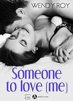 Télécharger le livre :  Someone to Love (me) - Teaser