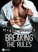 Télécharger le livre :  Breaking the Rules - Teaser