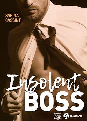 Téléchargez le livre :  Insolent Boss