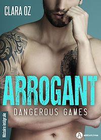 Télécharger le livre : Arrogant - Histoire intégrale