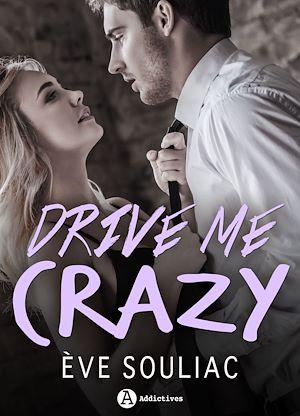 Téléchargez le livre :  Drive Me Crazy