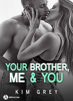 Télécharger le livre :  Your Brother, Me and You - Saison 1