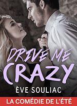 Télécharger le livre :  Drive Me Crazy - Teaser