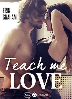 Télécharger le livre :  Teach Me Love