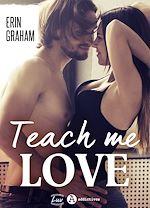 Télécharger le livre :  Teach Me Love - Teaser