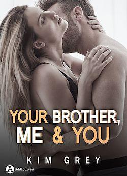 Télécharger le livre :  Your Brother, Me and You - Saison 2