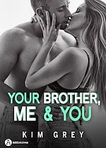 Télécharger le livre :  Your Brother, Me and You - Teaser