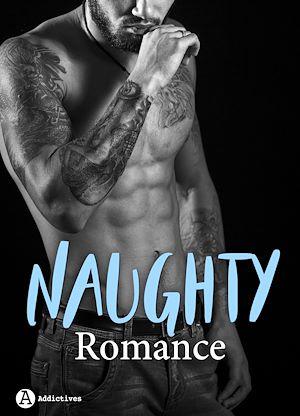 Téléchargez le livre :  Naughty Romance - 3 histoires
