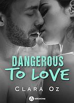 Télécharger le livre :  Dangerous to Love - Teaser