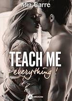 Télécharger le livre :  Teach Me Everything - Teaser
