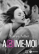 Télécharger le livre :  Abîme-moi - Teaser