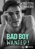 Télécharger le livre :  Bad Boy Wanted ! - Teaser