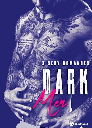 Téléchargez le livre :  Dark Men - 3 sexy romances