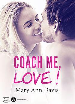 Télécharger le livre :  Coach me, Love !