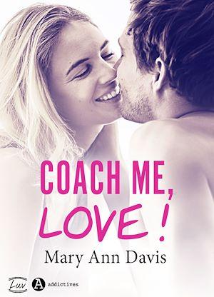 Téléchargez le livre :  Coach me, Love !