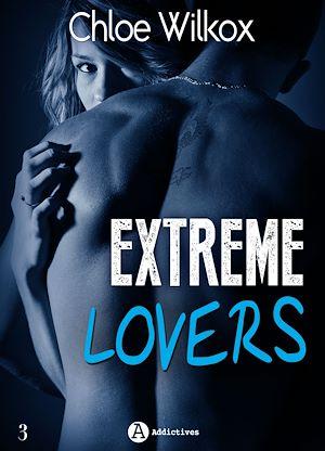 Téléchargez le livre :  Extreme Lovers - 3 - Saison 2