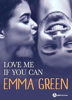 Télécharger le livre :  Love me if you can