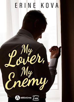 Téléchargez le livre :  My Lover, My Enemy