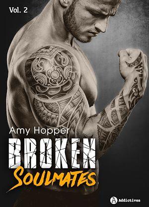 Téléchargez le livre :  Broken Soulmates - Volume 2