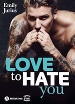 Télécharger le livre :  Love to Hate You - Teaser