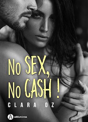 Téléchargez le livre :  No Sex, No Cash ! - Teaser