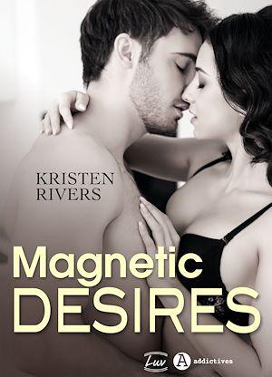 Téléchargez le livre :  Magnetic Desires
